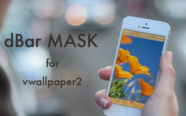 [JB][Themes] dBar MASK for vWallpaper2 PICTURE MASK